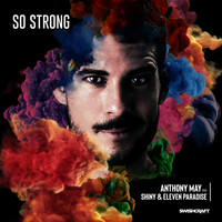 Anthony May - So Strong