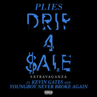Plies - Drip 4 Sale Extravaganza (feat. Kevin Gates & YoungBoy Never Broke Again) (Explicit)