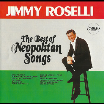 Jimmy Roselli - The Best of Neopolitan Songs