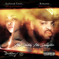 Kokane - Like Daddy Like Daughter (Explicit)