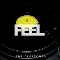 The Cleftones - How Do You Feel