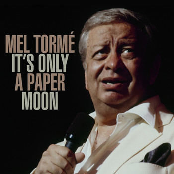 Mel Tormé - It's Only A Paper Moon