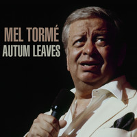 Mel Tormé - Autumn Leaves