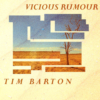 Tim Barton - Vicious Rumour