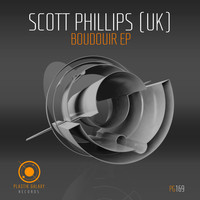 Scott Phillips (UK) - Boudoir EP