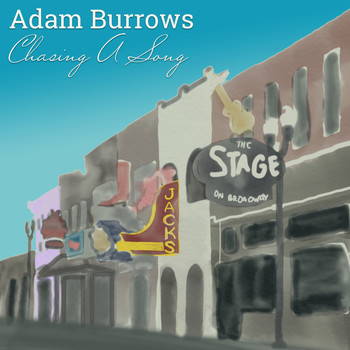 Adam Burrows - Chasing a Song