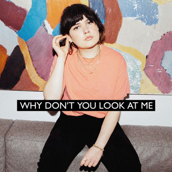 Lily Moore - Why Don't You Look At Me