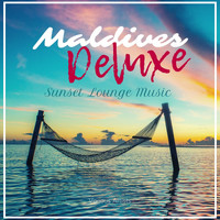 Various Artists - Maldives Deluxe Sunset Lounge Music