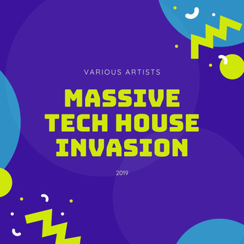 Various Artists - Massive Tech House Invasion 2019