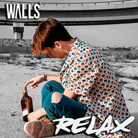 Walls - Relax