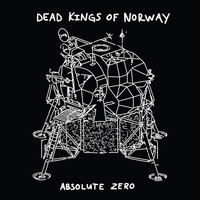 Dead Kings of Norway - Absolute Zero