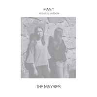 The Mayries - Fast (Acoustic Version)