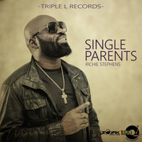 Richie Stephens - Single Parent