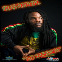 Bushman - No Morals - Single