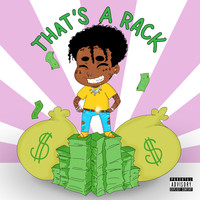 Lil Uzi Vert - That's a Rack (Explicit)