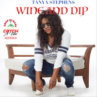 Tanya Stephens - Wine and Dip (Explicit)