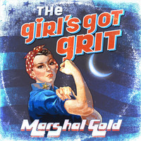 Marshal Gold - The Girl's Got Grit