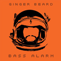Ginger Beard - Bass Alarm