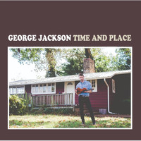 George Jackson - Time and Place
