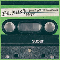 Emil Bulls - You Should See Me in a Crown / River (Explicit)