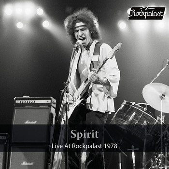Spirit - Live at Rockpalast 1978 (Live, Essen, 1978)