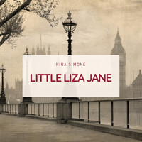 Nina Simone - Little Liza Jane