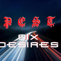 pest - SIX DESIRES (Explicit)