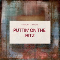 Various Artists - Puttin' On the Ritz