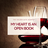 The Golden Gate Quartet - My Heart Is an Open Book