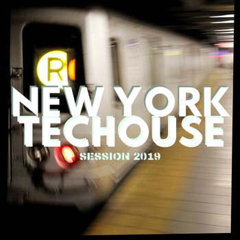 Various Artists - New York Techouse Session 2019