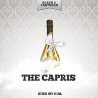 The Capris - Shes My Girl