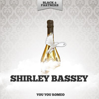 Shirley Bassey - You You Romeo