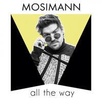 Mosimann - All the Way