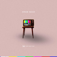 New Heart Msc - Draw Near