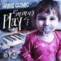 Haris Cizmic - Emma's Play