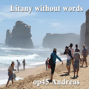 Andreas - Litany Without Words, Op. 45