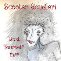 Scooter Scudieri - Dust Yourself Off