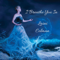 Laini Colman - I Breathe You In