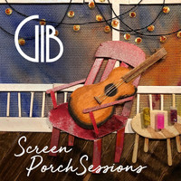 Gib - Screen Porch Sessions