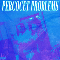 Cam Blake - Percocet Problems (Explicit)