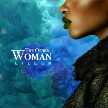 Eileen - The Other Woman