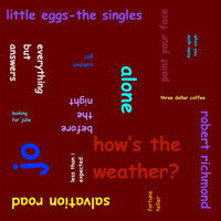 Robert Richmond - Little Eggs: The Singles