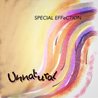 Special Effection - Unnatural