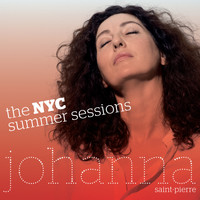 Johanna Saint-Pierre - The Nyc Summer Sessions