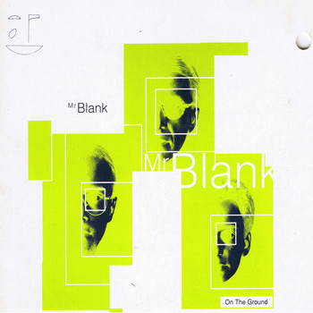 Mr Blank - On the Ground