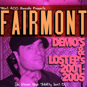 Fairmont - Demo's & Lost EP's 2001-2005
