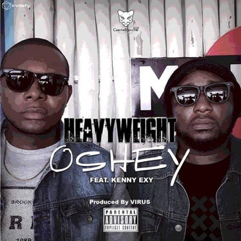 Heavyweights featuring Kenny Exy - Oshey