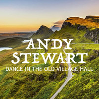 Andy Stewart - Dance In The Old Village Hall