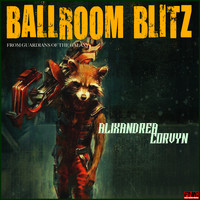 Alixandrea Corvyn - Ballroom Blitz - From Guardians of the Galaxy