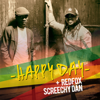 Red Fox & Screechy Dan - Happy Day